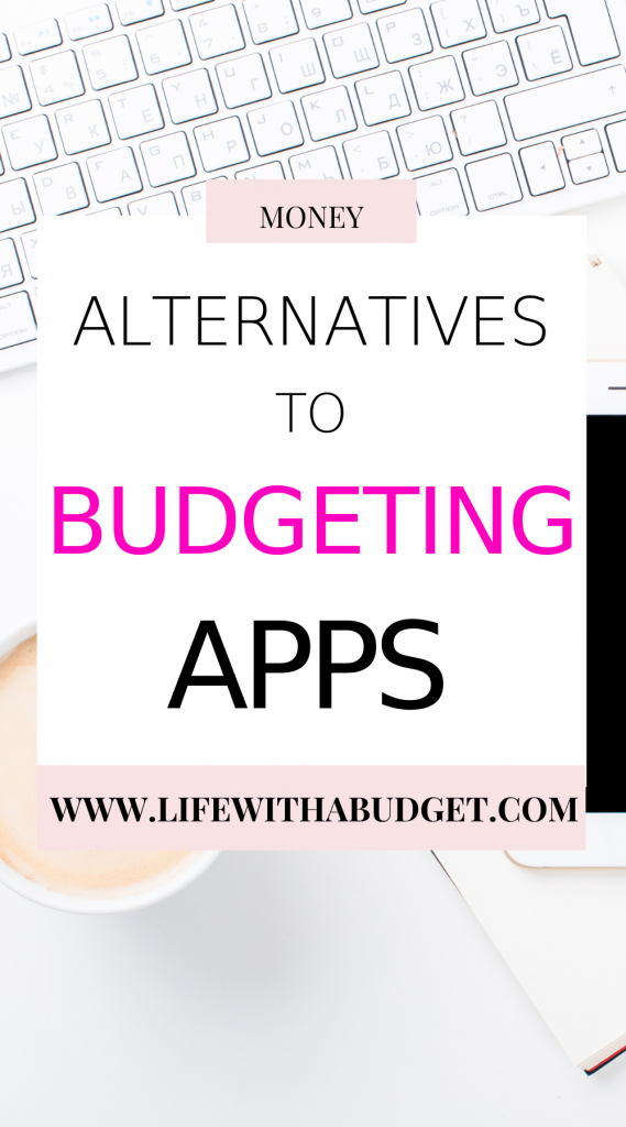 alternatives to budgeting apps