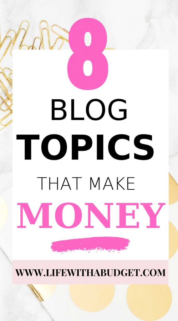 Blog topics that make money